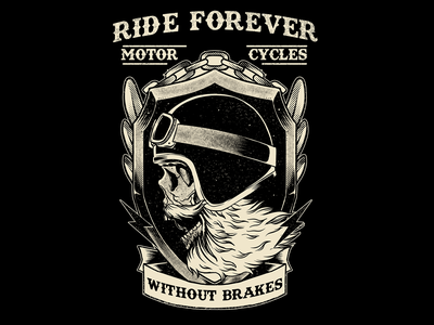 Ride Forever Without Brakes! apparel artworkforsale artwork tee design skull tshirt