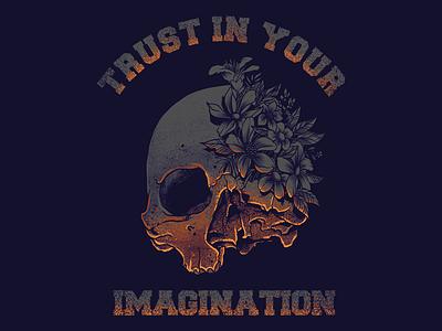 TRUST YOUR IMAGINATION artworkforsale artwork tee design illustration tshirt