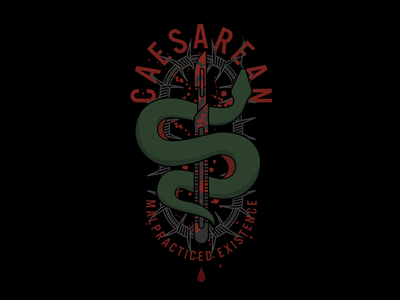 Caesarean Malpracticed Existence T-Shirt Design band hardcore serpent snake icon c-section branding merchandise metal blood surgery scalpel merch tshirt