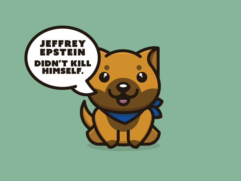 Jeffrey Epstein Didn't Kill Himself Doggo doggo child abuse cover up suicide epstein malinois