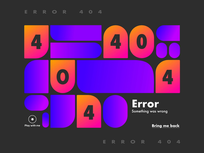 008 - Page 404 inspiration concept after effects randomize animation interaction gradient abstract shape error page 404 web ux ui design daily ui challenge