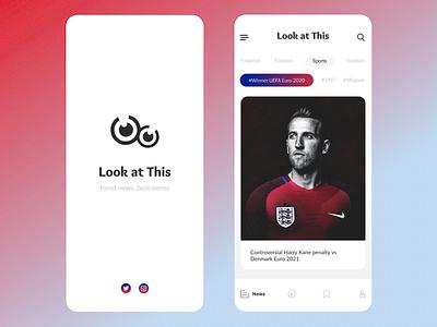 Look at This - England win - news app penalty read app design euro euro2020 trend2021 trendy newspaper typography webdesign ui design ux ui soccer football harry kane mobile news app app england