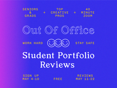 Out of Office | Student Portfolio Reviews student oooreview stayhome review portfolio design