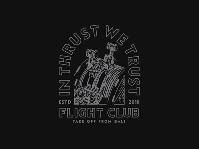 In Thrust We Trust - Flight Club graphicdesign band illustration appareldesign merch merchdesign design clothing apparel bandmerch