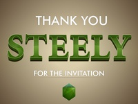 Thank you for invitation Steely