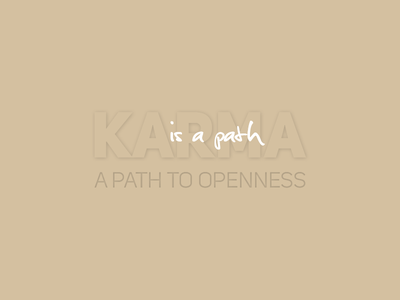 KARMA peace meaning life word quotes jijovj openness path karma