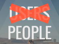 People Over Pixels