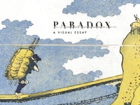 Paradox: A Visual Essay