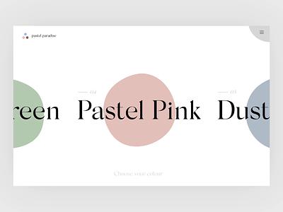 Colour Selector - Pastel Paradise pastel travel serif web simple minimal typography interface website ui ux web design clean