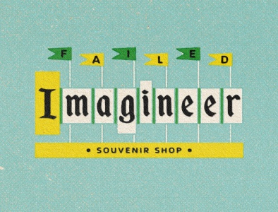 Failed Imagineer