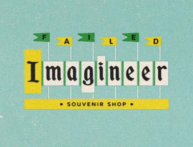 Failed Imagineer illustration iconography digital disneyland retro failed imagineer disney