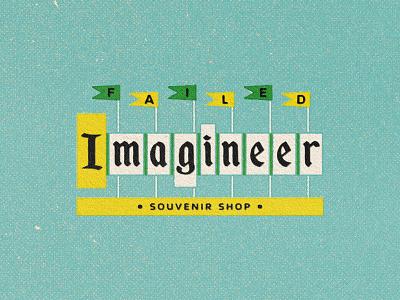 Retro Failed Imagineer disneyland disney failed imagineer