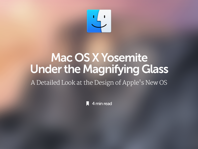 Mac OS X Yosemite Under the Magnifying Glass