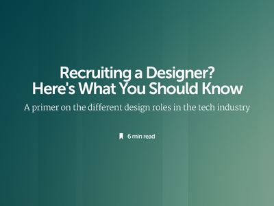 A primer on the different design roles in the tech industry