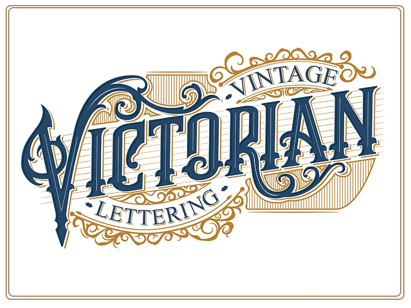 Vintage Victorian Lettering