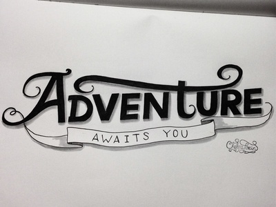 Adventure Awaits You