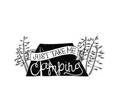 Take Me Camping