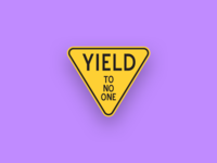 Yield To No One no fuck given yield to no one yield quote label