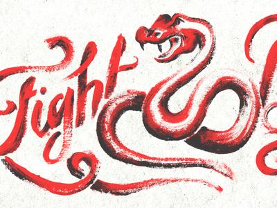 Fight Back acrylic paint brush illustration snake script typography