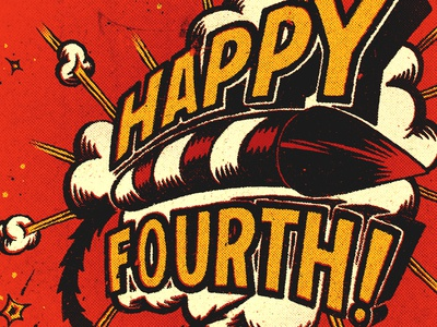Happy Fourth! illustration pen and ink typography fourth july 4th fireworks explosion