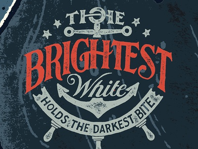 The Brightest White illustration pen and ink anchor typography hand drawn type nautical