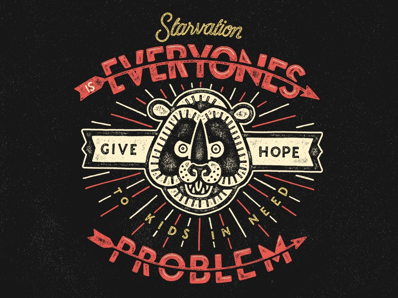 Starvation Is Everyones illustration pen and ink typography sevenly hand drawn type bear