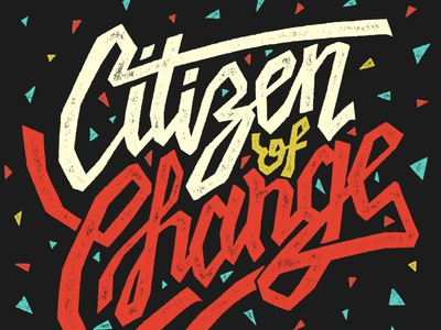 Citizen Of Change