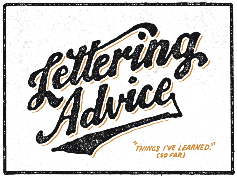 Lettering Advice lettering typography tutorial advice tips