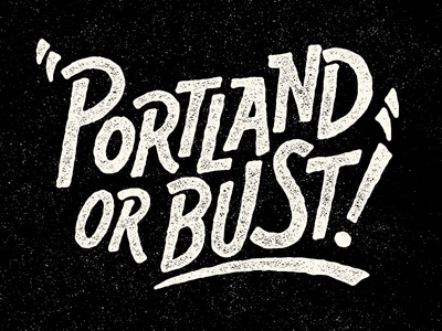 Portland or bust by yondr studio dribbble for A list salon portland