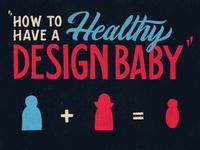 Design taught me...