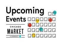 Chicago Market Upcoming Events