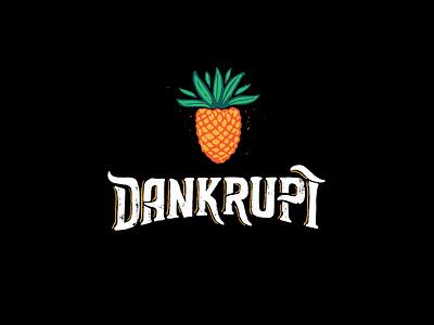 Dankrupt dank reggae rock beach cali california pineapple texture hand-lettering logotype chill relax