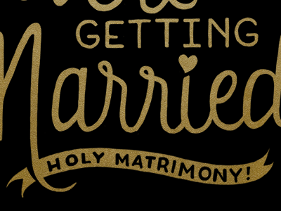 Holy Matrimony! lettering hand lettering