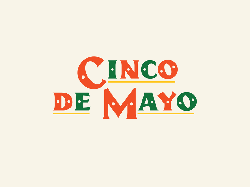Happy Cinco De Mayo taco tuesday taco holiday serif typography type design mexico cinco de mayo custom type type