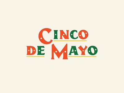 Happy Cinco De Mayo taco tuesday taco holiday serif typography type design mexico cinco de mayo custom type type
