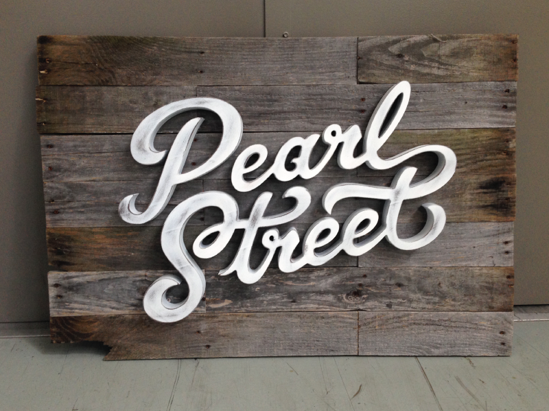 Pearl Street Sign wood typography type custom hand lettering street pearl signage sign script