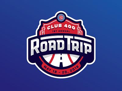 Road Trip! club 400 chicago badge logo cubs baseball road road trip