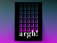 Argh! Poster Design