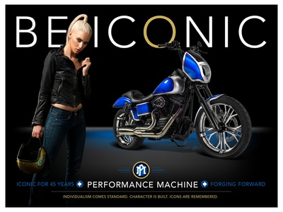 PERFORMANCE MACHINE - BE ICONIC - Poster harley-davidson wheels custom sexy icon poster motorcycle parts fashion luxury