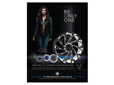 Performance Machine - Del Rey Wheel - Print Ad harley-davidson model wheel custom motorcycles branding advertising print ad