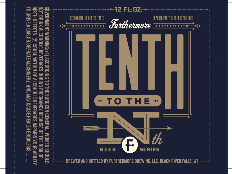 10th to the Nth - Furthermore Beer furthermore beer packaging design beer label design