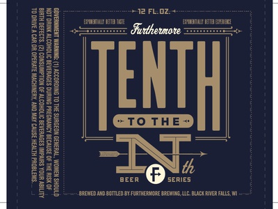 10th to the Nth - Furthermore Beer