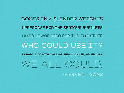 Fervent Sans font sans-serif handmade mixed-case font typography font family sans light skinny slender type design
