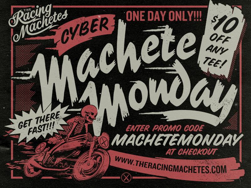 Machete Monday! ad tees clothing merch type lettering typography promo vintage halftone motorcycle cafe racer skulls sale racing machetes machete