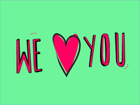 We love you!