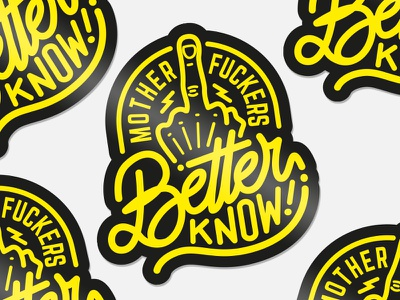 Mother F*ckers Better Know! lettering notorious big biggie