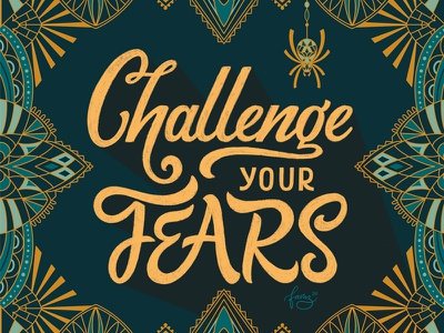 Challenge your Fears web spider web spider gatsby inspired retro pattern design illustration hand lettering art deco hand drawn lettering typography