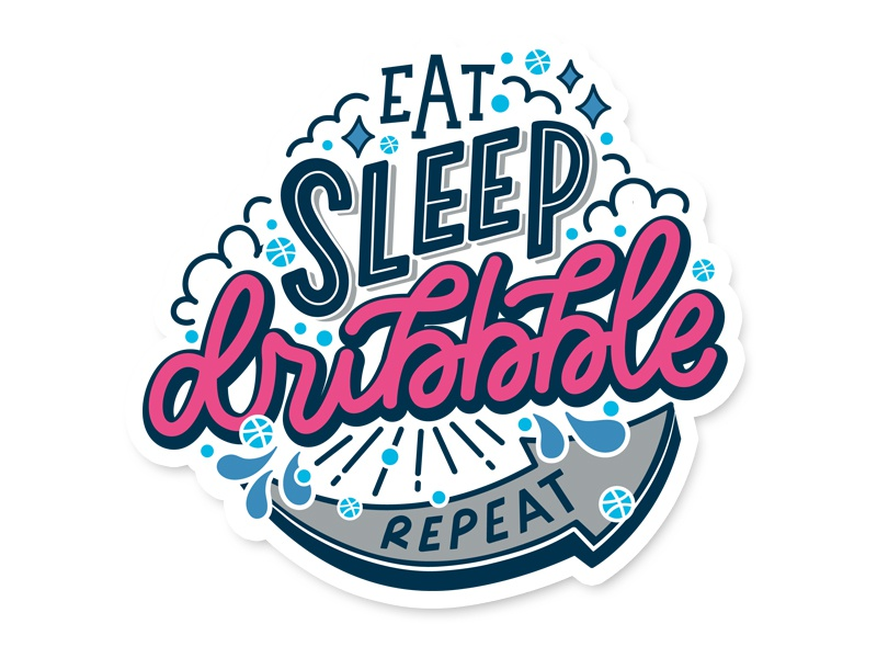 Eat sleep dribbble repeat