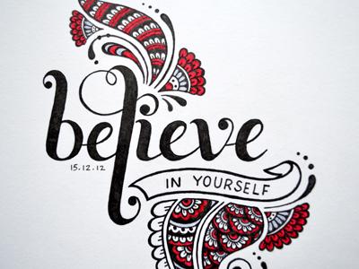 Believe In Yourself typography illustration mehndi henna design believe in yourself hand lettering