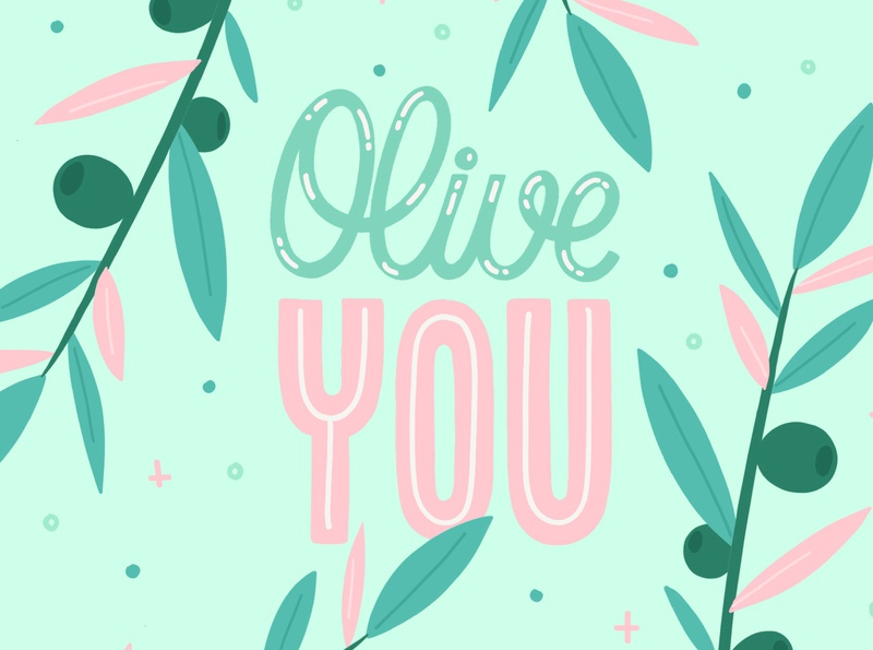 olive you !
